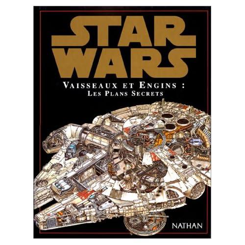 Star Wars Plans secrets des vaisseaux et engin - nathan 513EYFNZ6FL._SS500_