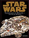 Star Wars : Vaisseaux et engins, les plans secrets par Reynolds