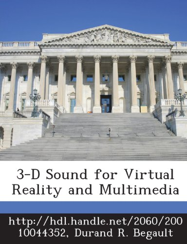 3-D Sound for Virtual Reality and Multimedia