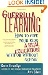 Guerrilla Learning: How to Give Your...