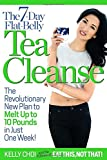 img - for The 7-Day Flat-Belly Tea Cleanse: The Revolutionary New Plan to Melt Up to 10 Pounds of Fat in Just One Week! book / textbook / text book