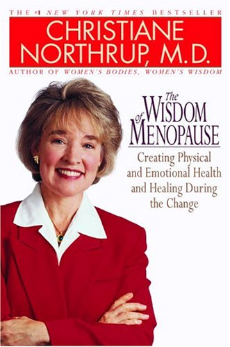 The Wisdom of Menopause, Christiane Northrup