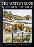 img - for The Water's Edge in Cross Stitch book / textbook / text book