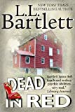 Dead In Red (The Jeff Resnick Mysteries) by L.L. Bartlett