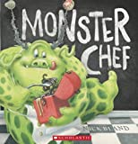 Monster Chef by Nick Bland (August 01,2014)