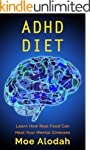 ADHD DIET: Learn How Real Food Can He...