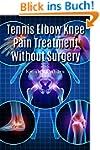 Tennis Elbow  Knee Pain Treatment  Wi...