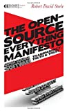 img - for The Open-Source Everything Manifesto: Transparency, Truth, and Trust (Manifesto Series) book / textbook / text book