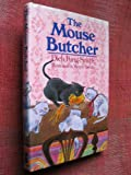 The Mouse Butcher (0575028998) by King-Smith, Dick