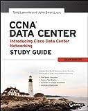 CCNA Data Center – Introducing Cisco Data Center Networking Study Guide: Exam 640-911