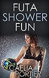 Futa Shower Fun (A Futa on Female Erotica)