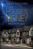 img - for The House's Money book / textbook / text book