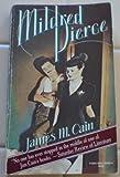 Mildred Pierce V582 (0394725824) by Cain, James M.