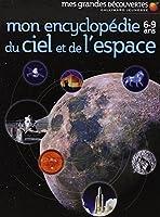 Mon encyclopédie 6-9 ans du ciel et de l'espace