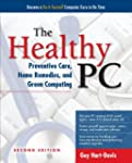 The Healthy PC: Preventive Care, Home...