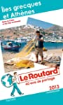 Le Routard les Grecques et Athnes 2013