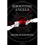 Shooting Angels ~ Nicolas Sansone