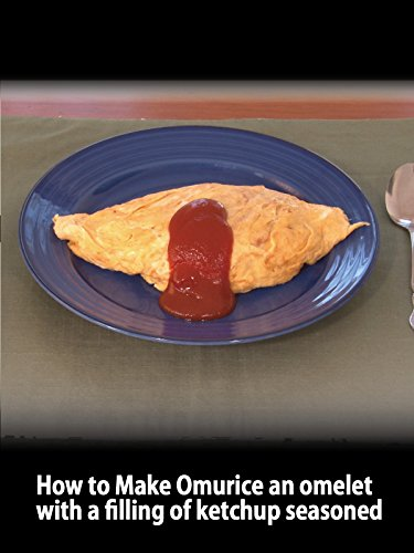 Clip: How to Make Omurice an omelet with a filling of ketchup seasoned on Amazon Prime Video UK