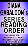 Diana Gabaldon Series Reading Order: Series List - In Order: Outlander series, Outlander short stories, Lord John books, Lord John short stories (Listastik Series Reading Order Book 18)