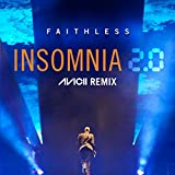 Insomnia 2.0 (Avicii Remix [Radio Edit])