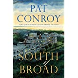 South of Broad ~ Pat Conroy