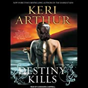 Destiny Kills: Myth and Magic, Book 1 | [Keri Arthur]