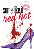 img - for Some Like It Red Hot book / textbook / text book
