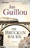 Die Brückenbauer: Band 1 - Roman von Jan Guillou