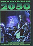 Shadowrun 2050 (Shadowrun (Catalyst Hardcover))