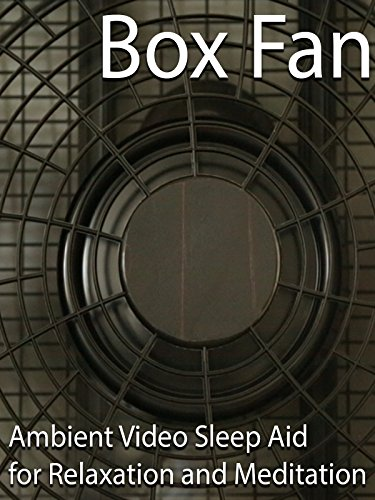 Box Fan Ambient Video Sleep Aid for Relaxation and Meditation