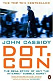 Dot.Con (0141886080) by Cassidy, John