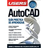 AutoCAD: Espanol, Manual Users, Manuales Users (Spanish Edition)