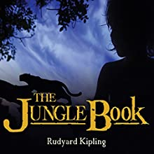 The Jungle Book Audiobook by Rudyard Kipling Narrated by Gildart Jackson