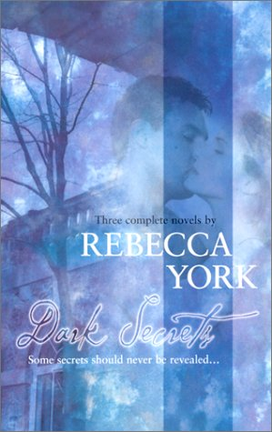 Dark Secrets  (By Request 3's), Rebecca York
