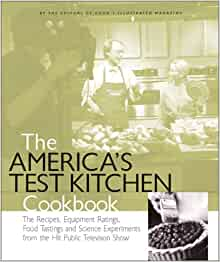 the america 39 s test kitchen cookbook editors of cook 39 s