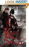 Kiss of Steel (London Steampunk)