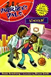 img - for Patrick's Pals #5: Schoolin' book / textbook / text book