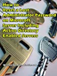 How to Reset a Lost Administrator Pas...