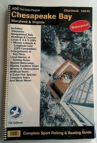 Chesapeake Bay Chartbook Atlas: Seventh Edition