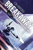 Breakaway: A Cassandra Kresnov Novel (Cassandra Kresnov Novels)
