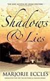 Shadows and Lies (0749082399) by Eccles, Marjorie