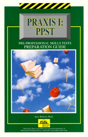 Cliffs Praxis I PPST Pre-Professional Skills Tests Preparation Guide