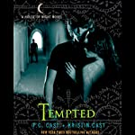 Tempted: House of Night Series, Book 6 (       UNABRIDGED) by P. C. Cast, Kristin Cast Narrated by Cassandra Morris
