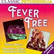 Fever Tree/Another Time Anothe