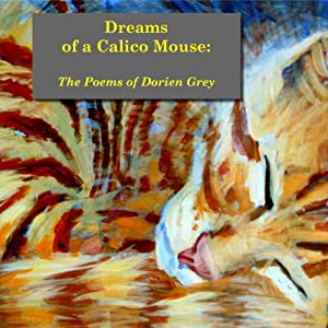 Dreams of a Calico Mouse Audiobook