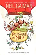 Fortunately, the Milk by Neil Gaiman cover image