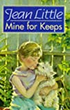 Mine for Keeps (0140376860) by Little, Jean