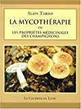 img - for La Mycotherapie (French Edition) book / textbook / text book