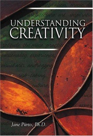 Understanding Creativity