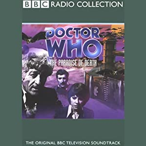 Doctor Who: Paradise of Death | [Barry Letts]